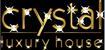 Crystal Luxury House